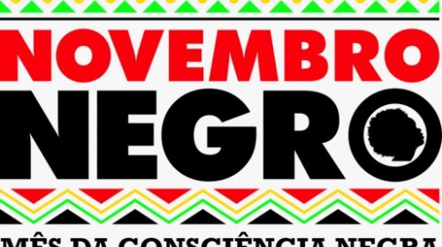 [NOVEMBRO NEGRO DA BAHIA: confira a agenda de debates, mobilizações e homenagens]