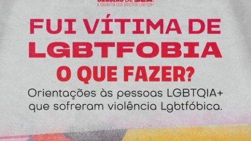 """[Governo do Estado lança cartilha """"Fui Vítima de LGBTfobia: o que fazer?]"""